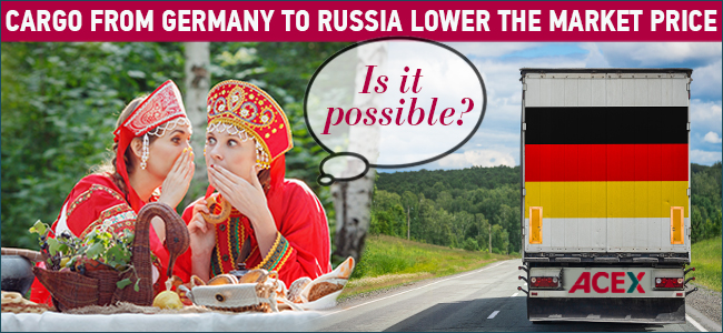 German Transportation at Delicious Russian Rates